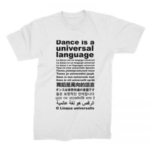 dance-is-a-universal-language-t-shirt-w